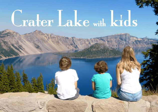 Crater Lake with Kids 1