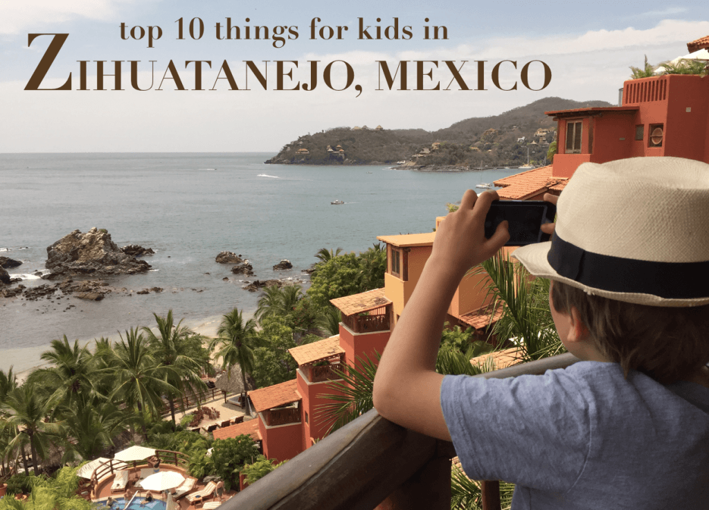 Zihuatanejo with baby or toddler