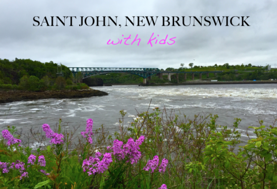 saint john, new brunswick – with kids