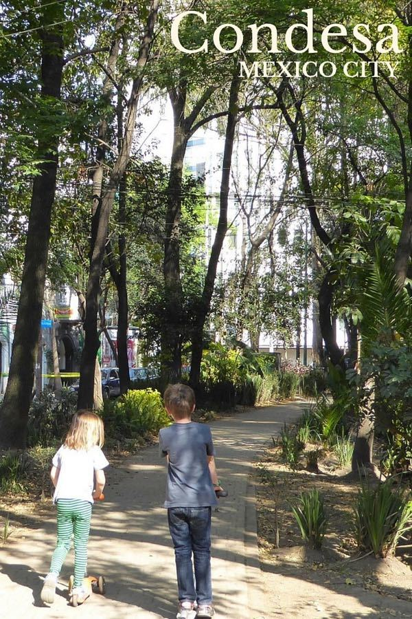 Condesa, Mexico City with Kids