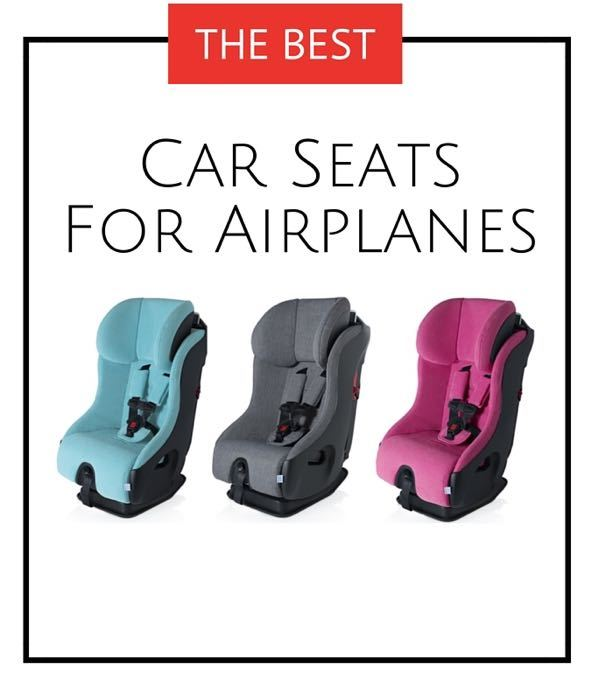 Best Airplane Car Seats FAA